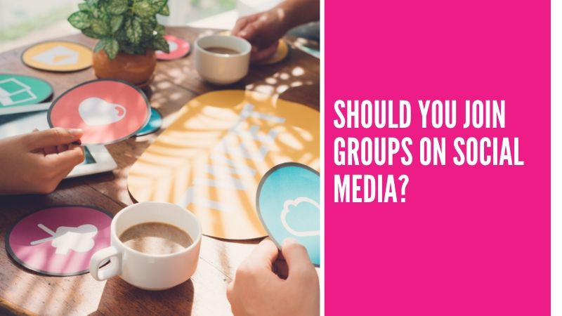 Should you join groups on social media